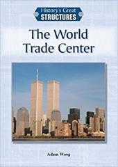 The World Trade Center (History's Great Structures) 22714204