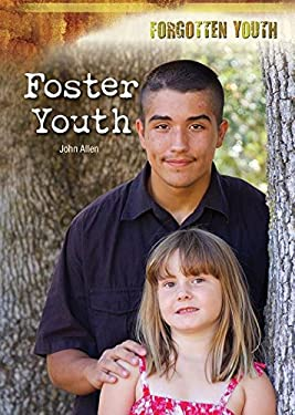 Foster Youth (Forgotten Youth)