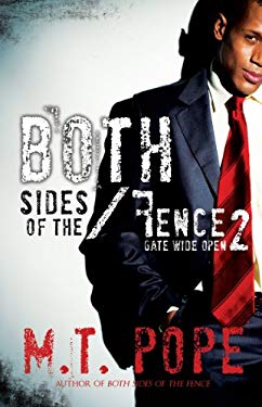 Both Sides of the Fence 2: Gate Wide Open 9781601622303