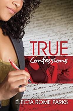 True Confessions 9781601622396