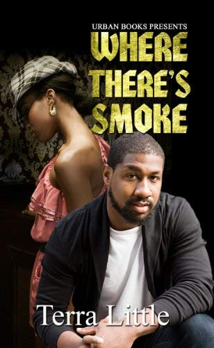 Where There's Smoke 9781601624314