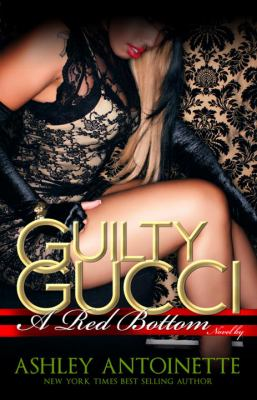 Guilty Gucci 9781601624819