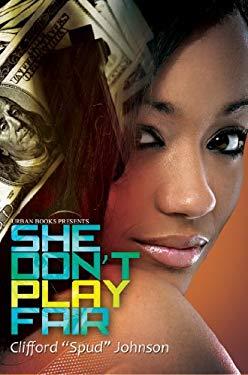 She Don't Play Fair 9781601625540