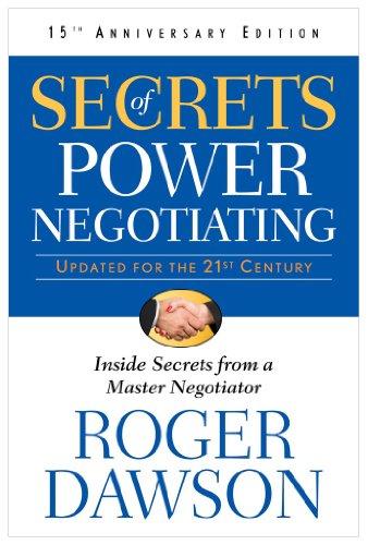Secrets of Power Negotiating: Inside Secrets from a Master Negotiator
