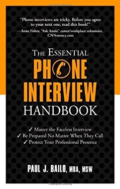 The Essential Phone Interview Handbook 9781601631541