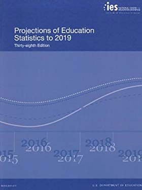 Projections of Education Statistics 2019 9781601758385