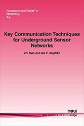 Key Communication Techniques for Underground Sensor Networks