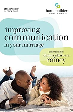 Improving Communication in Your Marriage 9781602003323