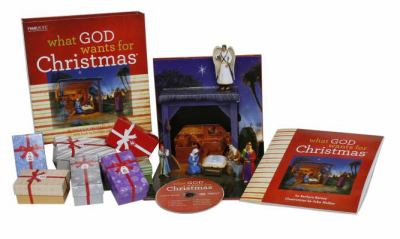 What God Wants for Christmas [With 7 Boxed Figurines, Stable Scence Pop-Up, Bracket and CD (Audio) and Brochure(s) and Poem Book 9781602004283