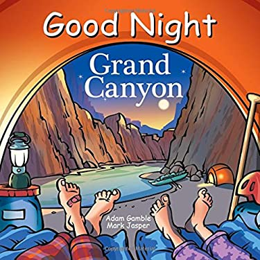 Good Night Grand Canyon (Good Night Our World)