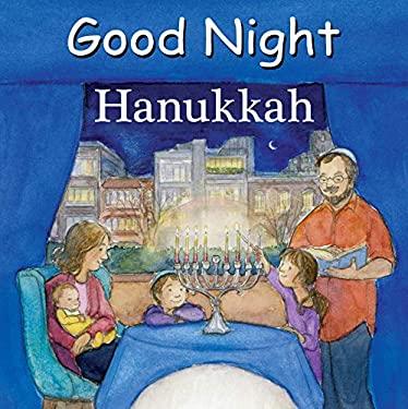Good Night Hanukkah (Good Night Our World)
