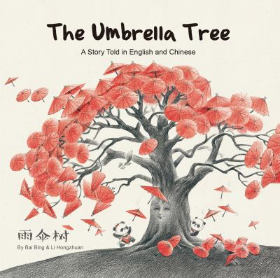 The Umbrella Tree: A Story Told in English and Chinese