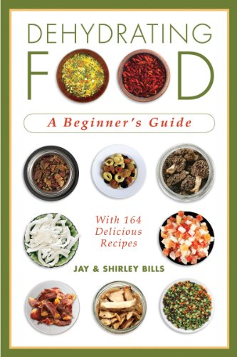Dehydrating Food: A Beginner's Guide 9781602399457