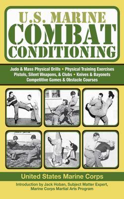 U.S. Marine Combat Conditioning 9781602399624