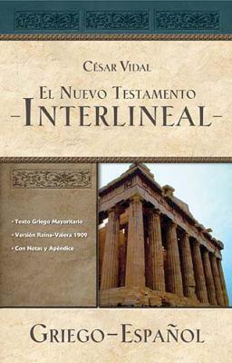 El Nuevo Testamento Interlineal Griego-Espanol 9781602552760