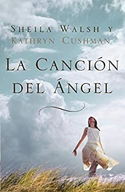 La Cancion del Angel = Angel Song 9781602554252