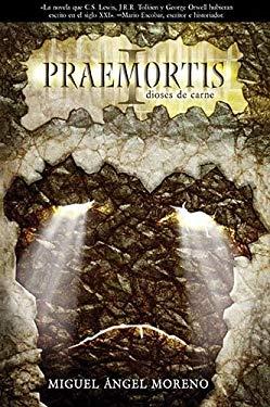 Praemortis: Dioses de Carne 9781602554474
