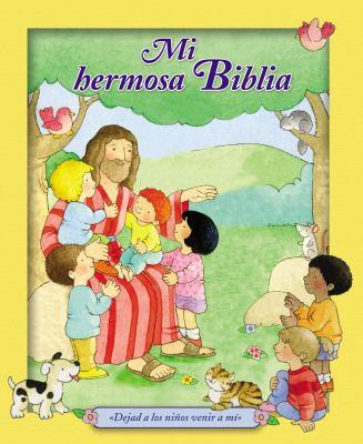 Mi Hermosa Biblia: Dejad a Los Ninos Venir a Mi. 9781602558373