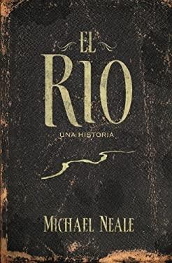 El Rio 9781602559257