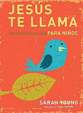 Jess te llama: 365 lecturas devocionales para nios (Spanish Edition)