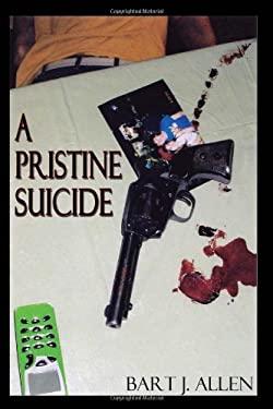 A Pristine Suicide 9781602641624