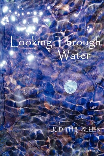 Looking Through Water 9781602647053
