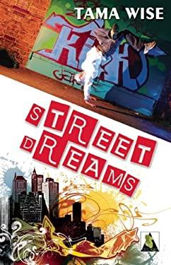 Street Dreams 9781602826502