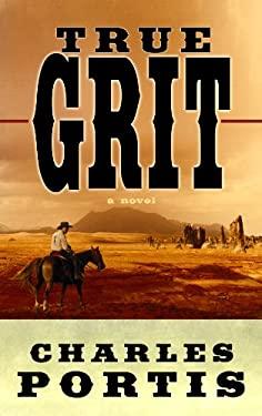 True Grit 9781602859371