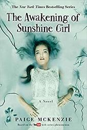 The Awakening of Sunshine Girl (The Haunting of Sunshine Girl Series) 22838536
