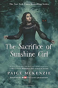 The Sacrifice of Sunshine Girl (The Haunting of Sunshine Girl Series)