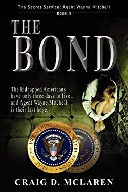 The Bond 9781602902923