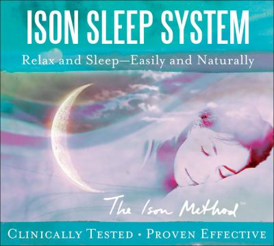 Ison Sleep System: Relax and Sleep -- Easily and Naturally
