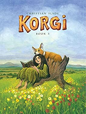 Korgi Book 3: A Hollow Beginning 9781603090629