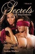 Secrets, Volume 29: Indulge Your Fantasies 9781603100090