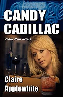 Candy Cadillac 9781603184298