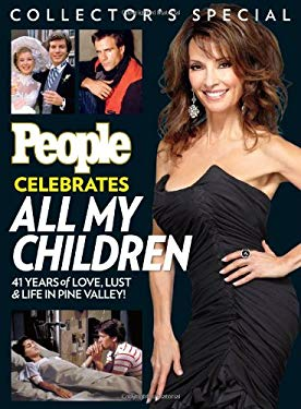 People Celebrates All My Children : 41 Years of Love, Lust and Life in Pine Valley!