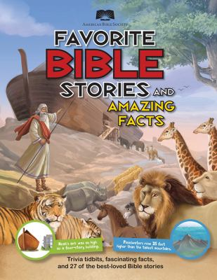 American Bible Society Favorite Bible Stories and Amazing Facts 9781603209335