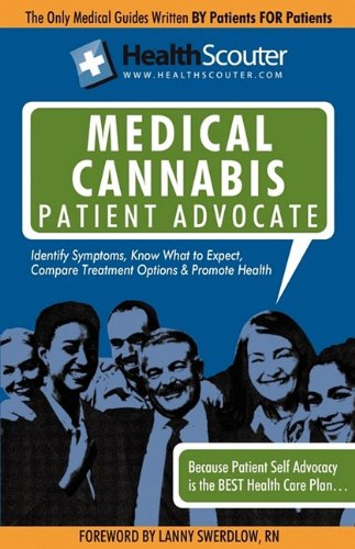 Healthscouter Medical Marijuana Qualified Patient Advocate: Medical Cannabis Treatment and Medical Uses of Marijuana 9781603321198