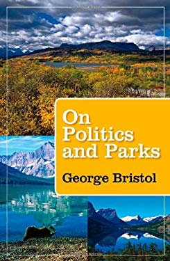 On Politics and Parks 9781603447621