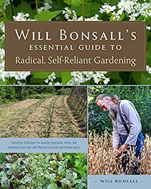Eco-Efficient Garden and Homestead : Using Plant-Based Fertility to Grow Vegetables, Pulses, Grains, and Perennial Food Crops