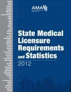 State Medical Licensure Requirements and Statistics 9781603596107