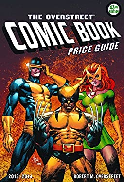 The Overstreet Comic Book Price Guide 9781603601467
