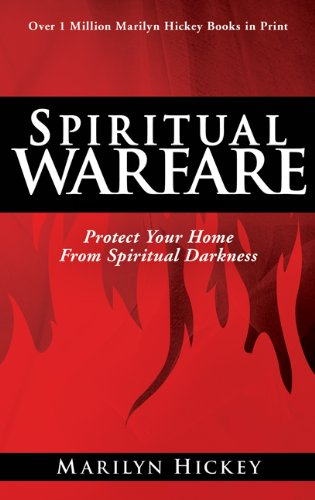 Spiritual Warfare: Protect Your Home from Spiritual Darkness 9781603742245