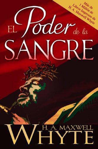 El Poder de la Sangre = The Power of the Blood 9781603742337