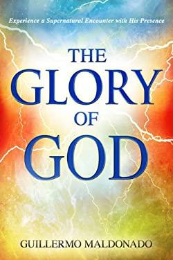 The Glory of God 9781603744904