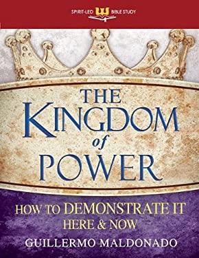 Kingdom of Power (Spirit-Led Bible Study)