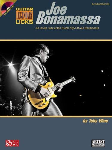 Joe Bonamassa Legendary Licks: An Inside Look at the Guitar Style of Joe Bonamassa 9781603783323