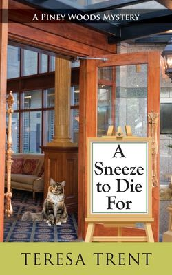 A Sneeze to Die for (Piney Woods) (Piney Woods Mystery)