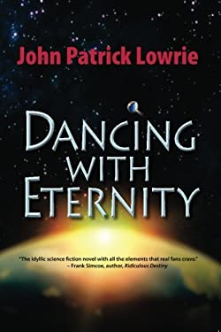 Dancing with Eternity 9781603818100