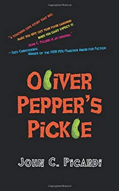 Oliver Pepper's Pickle 9781603818575